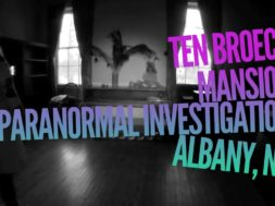 Ten Broeck Mansion Investigation